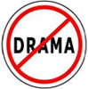 no drama sign